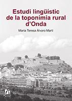 Estudi Lingüístic De La Toponímia Rural D'Onda, De M. Teresa Àlvaro