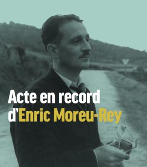 Acte En Record D'Enric Moreu-Rey