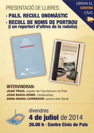 Presentació Dels Llibres «Pals. Recull Onomàstic» I «Recull De Noms De Portbou», D'A.-M. Corredor