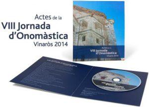 Actes De La VIII Jornada D'Onomàstica. Vinaròs, 2014